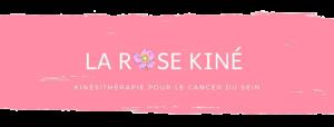 La Rose Kiné membre de l'équipe de spécialistes (sénologie)